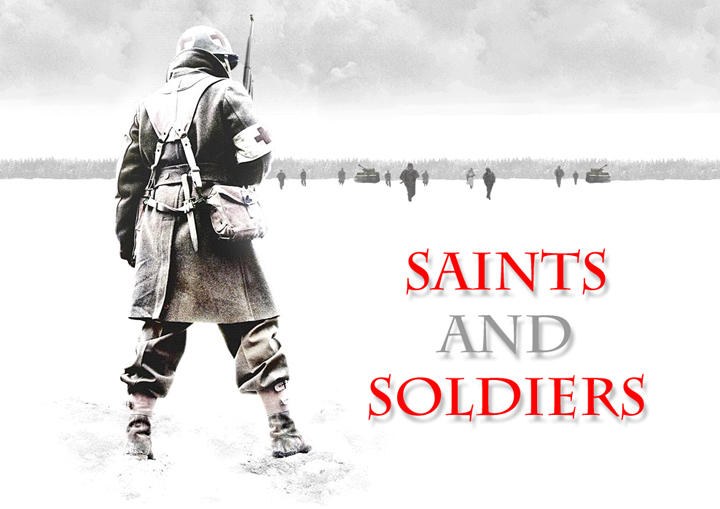 Saints And Soldiers (2005)